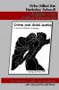 Cover for Who Killed the Berkeley School? Struggles Over Radical Criminology